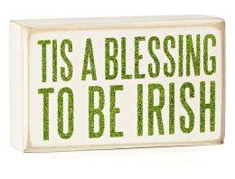 Tis A Blessing to be Irish Box Sign 3x4