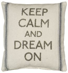 Keep Calm and Dream On Pillow 15'' x 15''