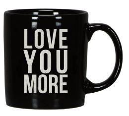 Love You More Mug, 8oz.