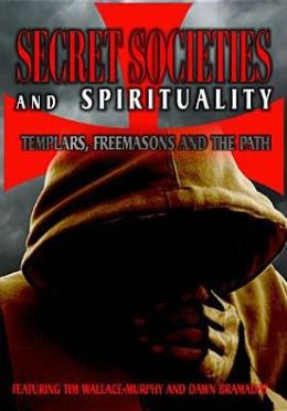Secret Societies and Spiritualy: Templars, Freemasons and the Path