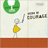 Seeds Family Worship: Seeds of Courage