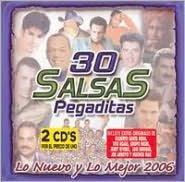 30 Salsas Pegaditas: Lo Nuevo y lo Mejor 2006