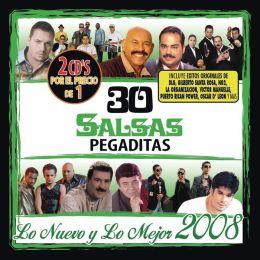 30 Salsas Pegaditas: Lo Nuevo y lo Mejor 2008
