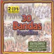 30 Bandas Pegaditas: Lo Nuevo y lo Mejor 2008