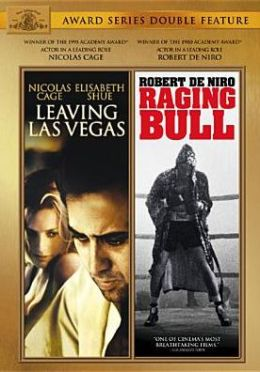 Leaving Las Vegas/Raging Bull