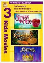Snow White/Red Riding Hood/the Emperor's New Clothes