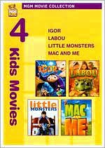 Igor/Labou/Little Monsters/Mac and Me