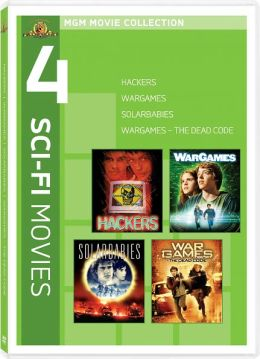 WarGames / WarGames 2: The Dead Code / Solarbabies / Hackers