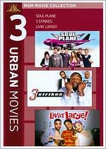 Soul Plane/3 Strikes/Livin' Large