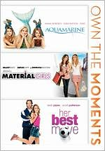 Aquamarine/Material Girls/Her Best Move