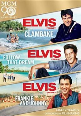 Clambake/Follow That Dream/Frankie and Johnny