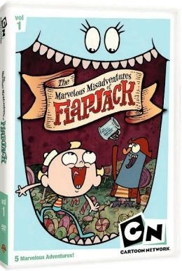 Marvelous Misadventures of Flapjack - Vol. 1