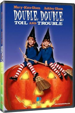 Mary-Kate & Ashley Olsen: Double, Double, Toil & Trouble