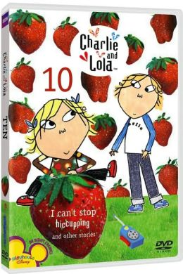 Charlie & Lola 10: I Can't Stop Hiccuping