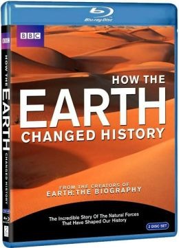 How The Earth Changed History