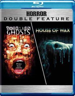 Thirteen Ghosts/House of Wax