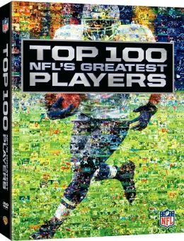 NFL: Top 100 - NFL's Greatest Players