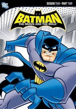 Batman: the Brave & the Bold - Season Two, Part Two