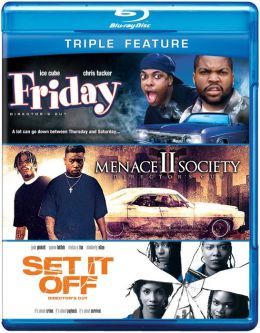 Friday/Menace to Society/Set It off