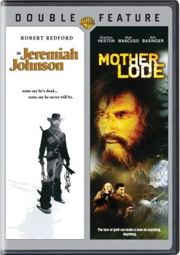 Jeremiah Johnson/Mother Lode