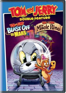 Tom and Jerry: Blast off to Mars/the Magic Ring