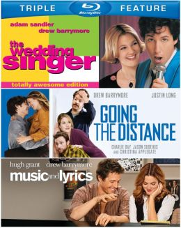 Wedding Singer/Going the Distance/Music and Lyrics