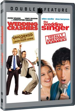 Wedding Crashers/Wedding Singer