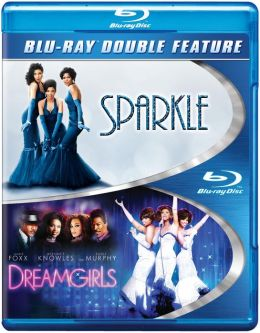 Dreamgirls/Sparkle