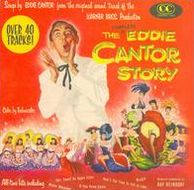 The Complete Eddie Cantor Story