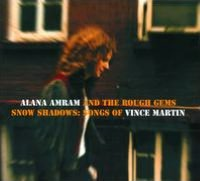 Snow Shadows: Songs of Vince Martin