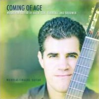 Coming of Age: Music for Guitar by Bach, Sor, Tórroba and Brouwer
