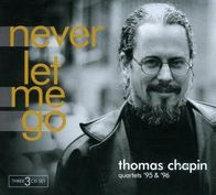 Never Let Me Go: Quartets '95 & '96