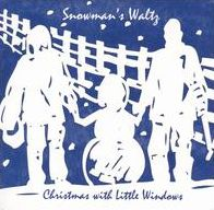 Snowman's Waltz: Christmas with Little Windows