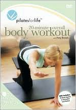 Pilates for Life: 20 Minute Overall Workout