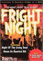 Fright Night: House on Haunted Hill/Night of the Living Dead