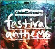 Global Gathering Festival Anthems