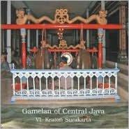 Gamelan of Central Java, Vol. 6: Kraton Surakart