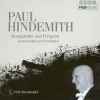 Paul Hindemith: Avant-Gardist and Freethinker