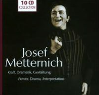 Josef Metternich: Power, Drama, Interpretation