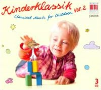 Kinderklassik: Classical Music for Children, Vol. 2