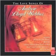 The Love Songs of Andrew Lloyd Webber [Relativity]