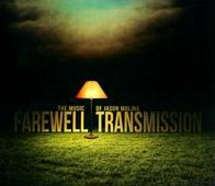 Farewell Transmission: The Music of Jason Molina