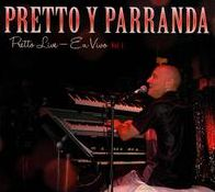 Pretto Live: En Vivo, Vol. 1