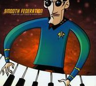 Smooth Federation: A Star Trek Jazz Tribute