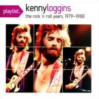 Playlist: Kenny Loggins: The Rock 'N' Roll Years, 1979-1988