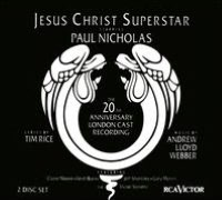 Jesus Christ Superstar [20th Anniversary London Cast Recording]