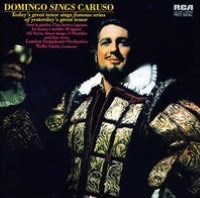 Plácido Domingo Sings Caruso
