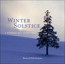 Winter Solstice - A Windham Hill Collection [Barnes & Noble Exclusive]