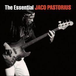 Essential Jaco Pastorius (Jaco Pastorius)