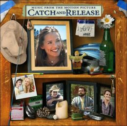 Catch and Release [Original Soundtrack]